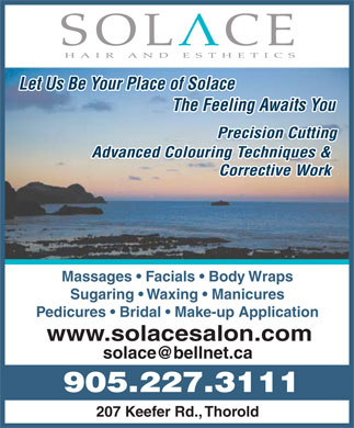 Solace Hair and Esthetics - 905-227-3111 - Massages - Facials - Body Wraps - Sugaring - Waxing - Manicures - Pedicures - Bridal - Make-up Application