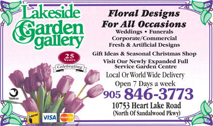 Lakeside Garden Gallery - 905-846-3773 - Click Here to visit our Website.