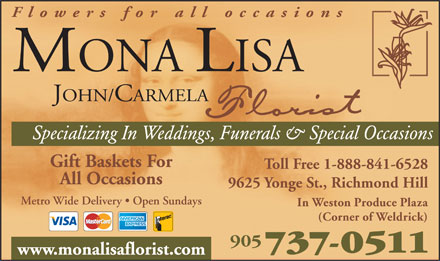 Mona Lisa Florist - 9625 Yonge St, Richmond Hill - 905-737-0511 - Click here to visit our website!