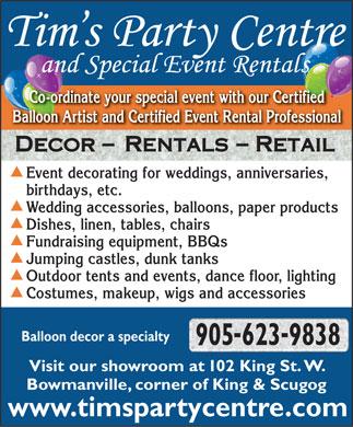 Tim's Party Centre and Special Event Rentals -                905-623-9838 - Click here to visit our website!