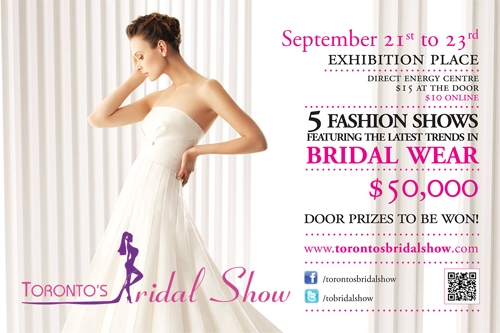 Toronto's Bridal Show 2012 - Sept 21st to 23rd - Exhibition Place Direct Energy Centre - Click here to visit our website!