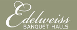 Edelweiss Banquet Halls - 600 Doon Village Rd., Kitchener - 519-748-0221  - Click here to visit our website!