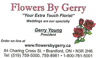 Flowers By Gerry - Flowers By Gerry proudly serves the Brantford area. We are family owned and operated. We are committed to offering only the finest floral arrangements and gifts, backed by service that is friendly and prompt. Because all of our customers are important, our professional staff is dedicated to making your experience a pleasant one. That is why we always go the extra mile to make your floral gift perfect.  Let Flowers By Gerry be your first choice for flowers.