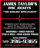James Taylor's Disc Jockeys - The Request Specialists - 519-396-9365 - Click here to visit our website!