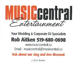 Music Central Entertainment - South-Western Ontario�s Wedding and Corporate DJ SpecialistsCeremony Music | PA Systems | Dinner Music- Karaoke Packages to keep guests involved- Additional lighting effects to jazz up the dance floor- Vocalist background music available- The DJ can assist with or handle Master of Ceremony duties if requiredPhone: 519-680-0698, 1-888-537-6511