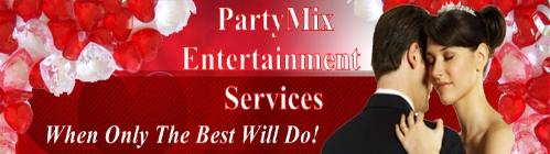 PartyMix Entertainment Services -                                  Click here to visit our website!