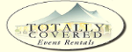 Totally Covered Event Rentals - Click here to visit our website!
